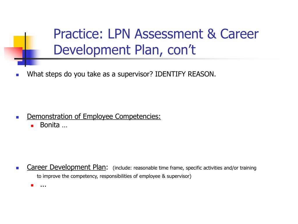 Practice: LPN Assessment & Career Development Plan, con't