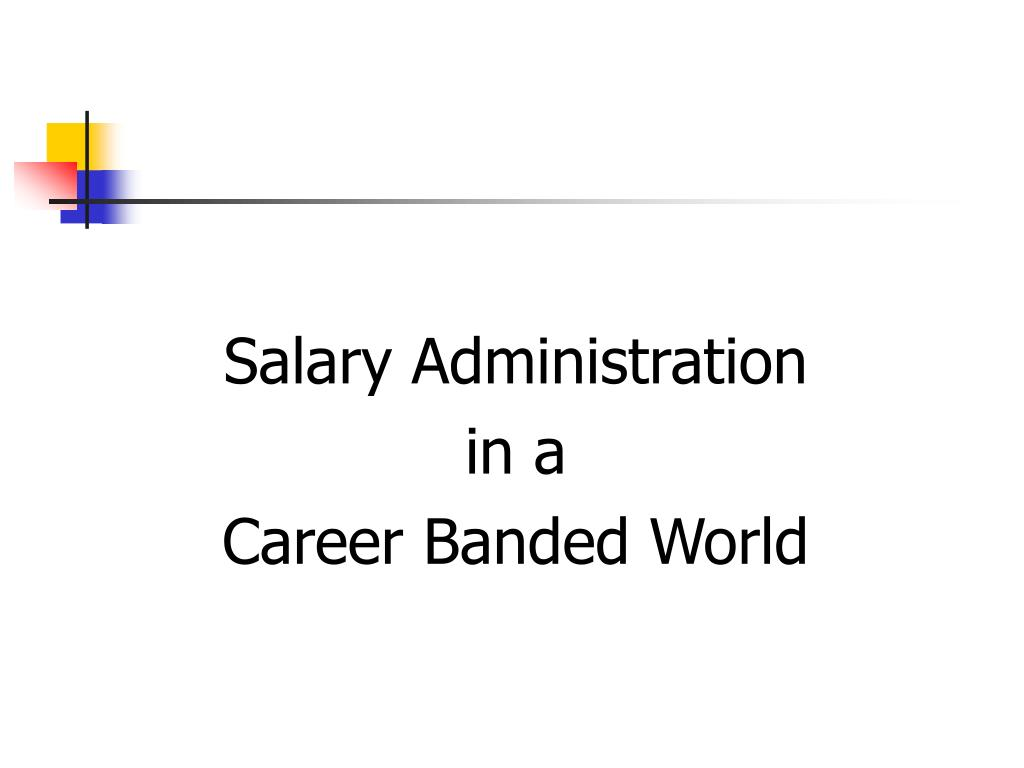 Salary Administration