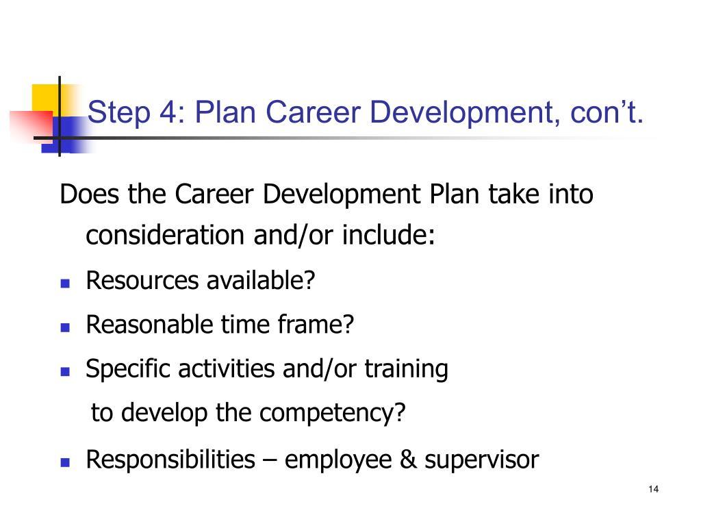Step 4: Plan Career Development, con't.