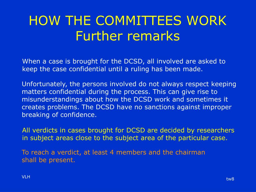 HOW THE COMMITTEES WORK