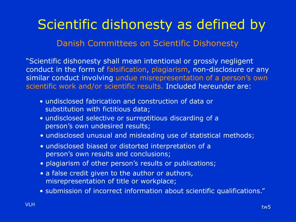 Scientific dishonesty as defined by