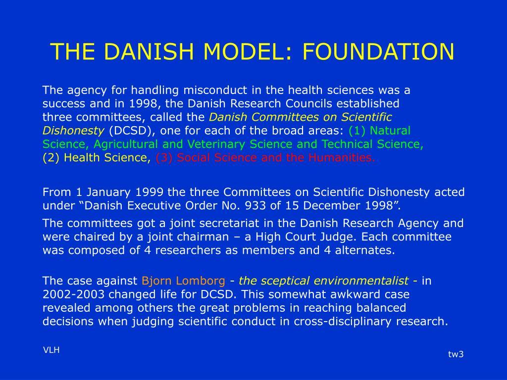 THE DANISH MODEL: FOUNDATION