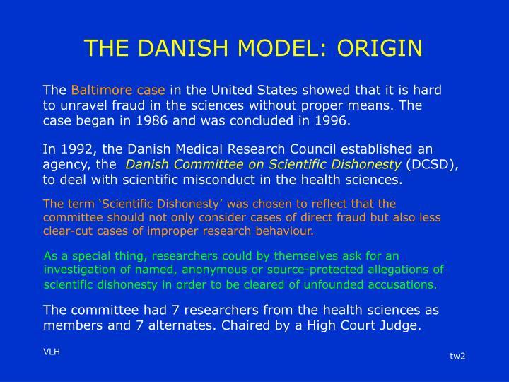 The danish model origin