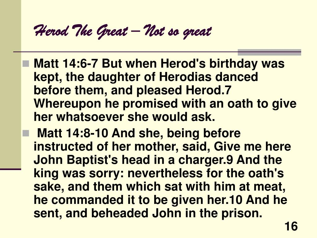 Herod The Great – Not so great