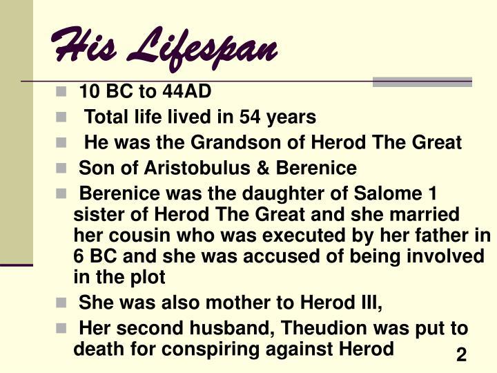 His lifespan