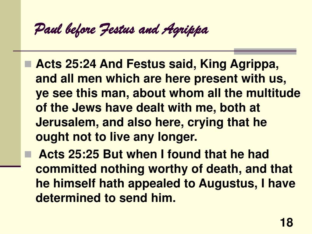 Paul before Festus and Agrippa