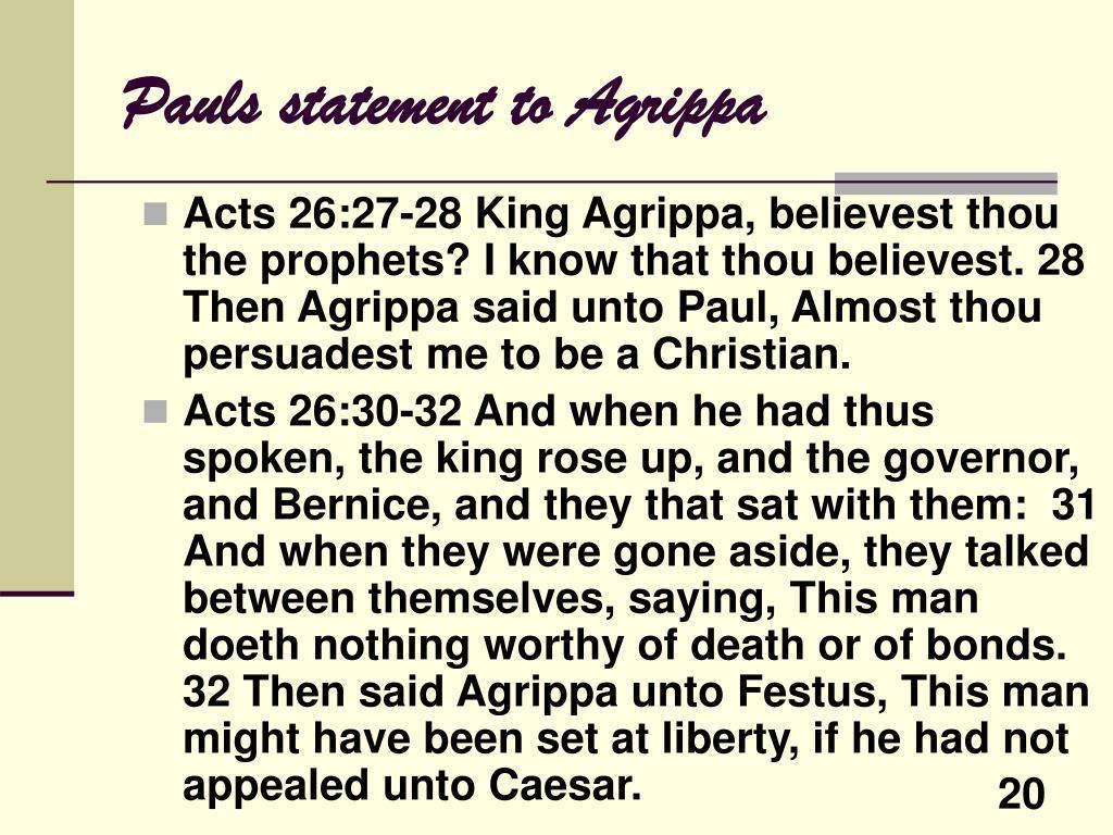 Pauls statement to Agrippa