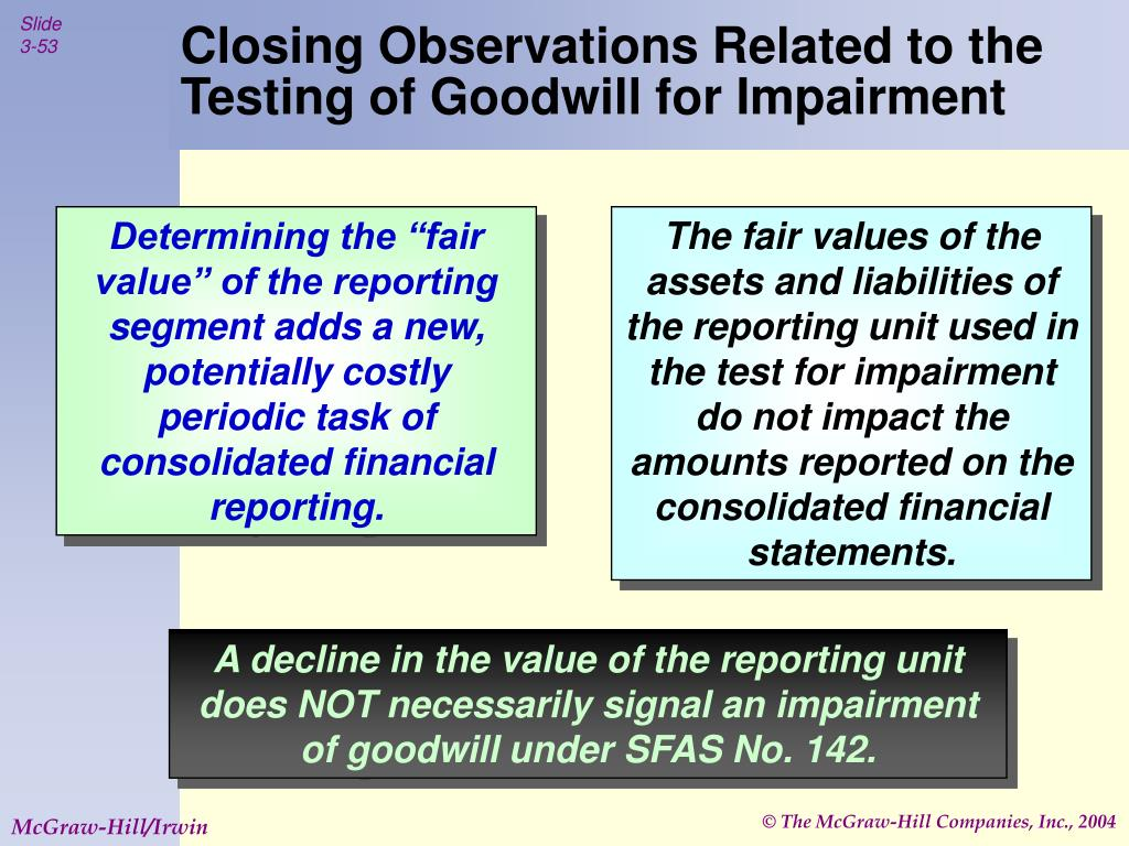 Closing Observations Related to the Testing of Goodwill for Impairment