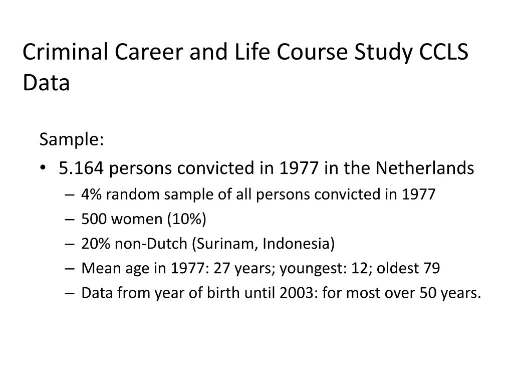 Criminal Career and Life Course Study CCLS Data