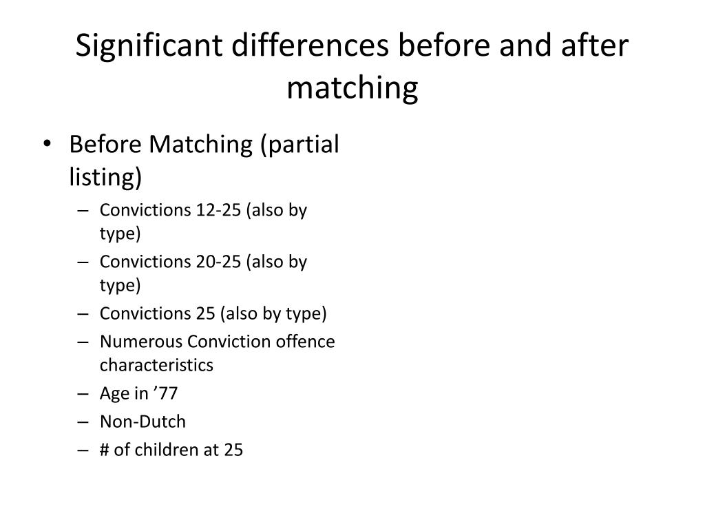 Significant differences before and after matching