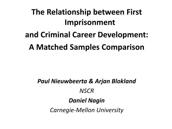 The Relationship between First Imprisonment