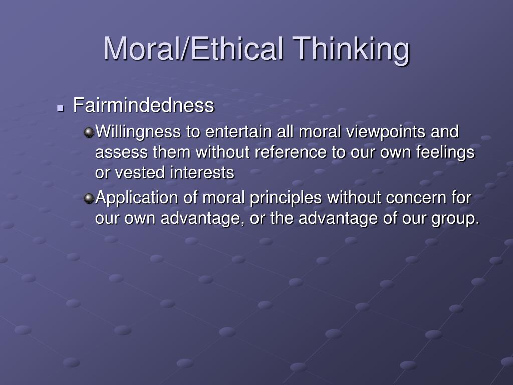 Moral/Ethical Thinking