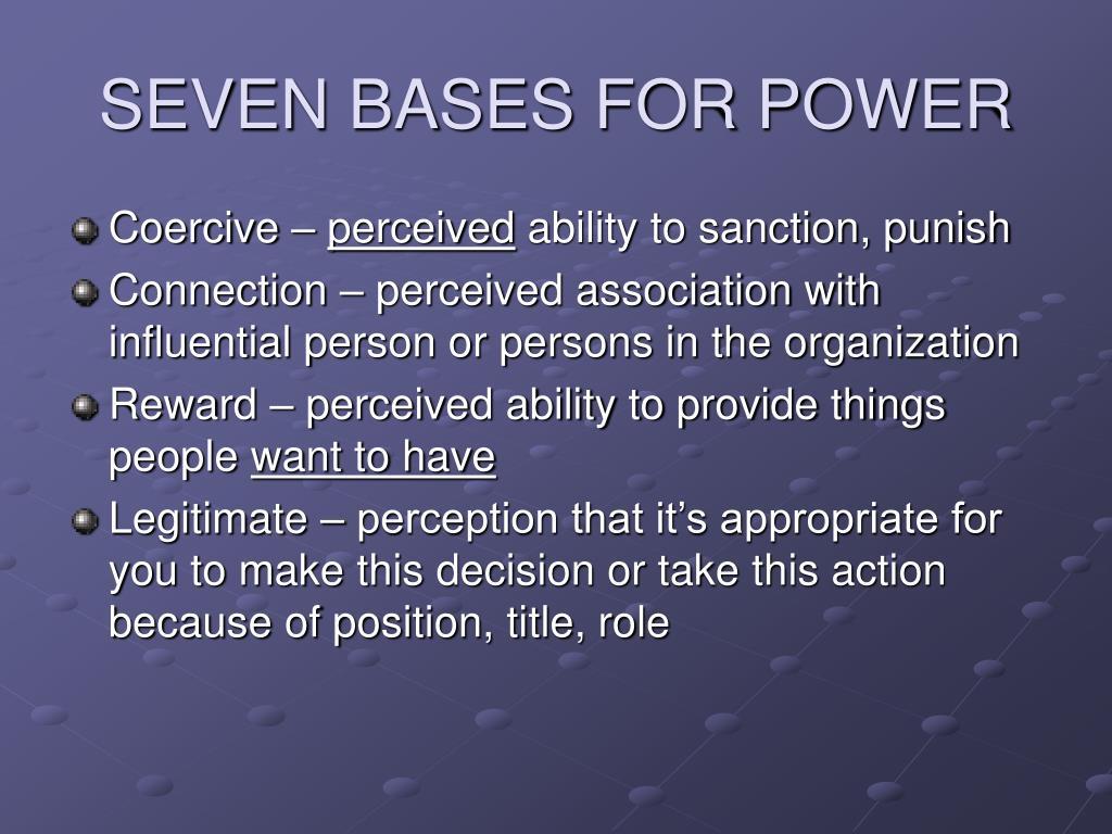SEVEN BASES FOR POWER