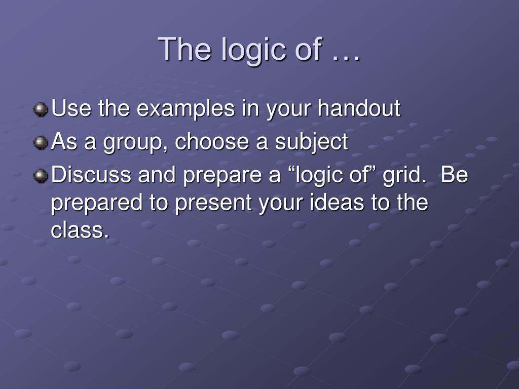 The logic of …