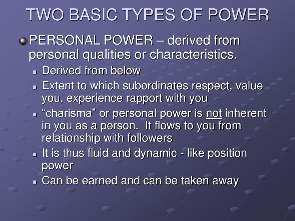 TWO BASIC TYPES OF POWER