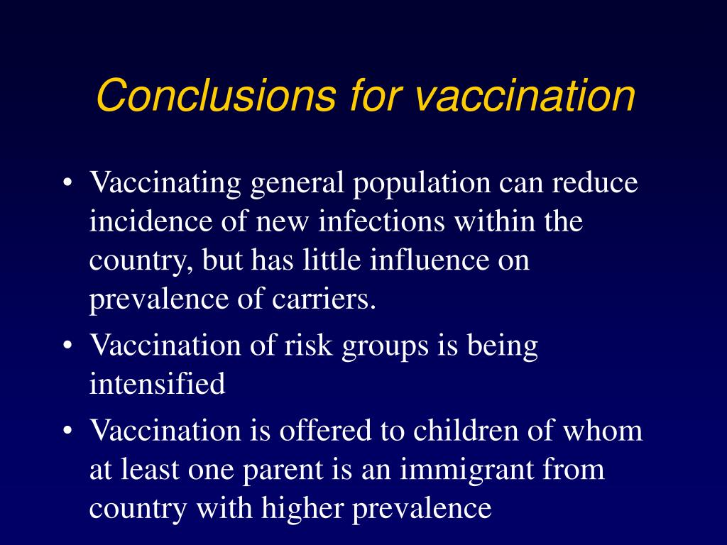 Conclusions for vaccination