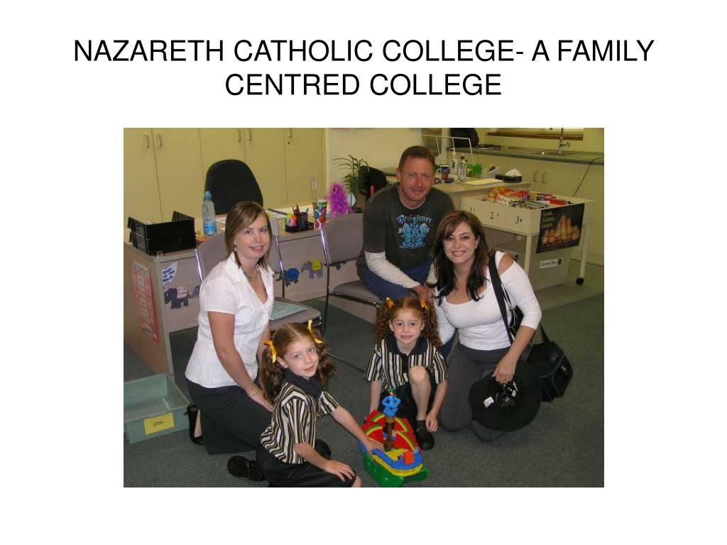 nazareth catholic college a family centred college