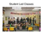 student led classes