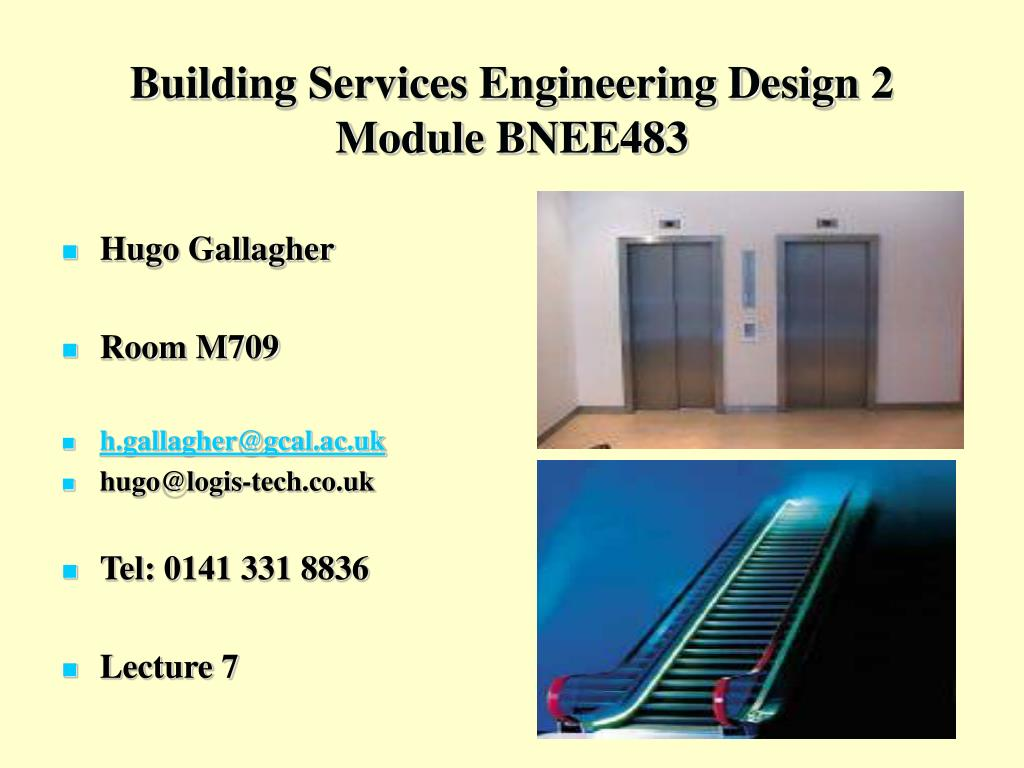 building services engineering design 2 module bnee483 l.