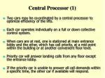 central processor 1