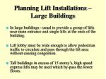 planning lift installations large buildings