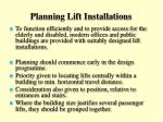 planning lift installations