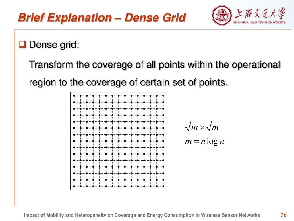 Brief Explanation – Dense Grid