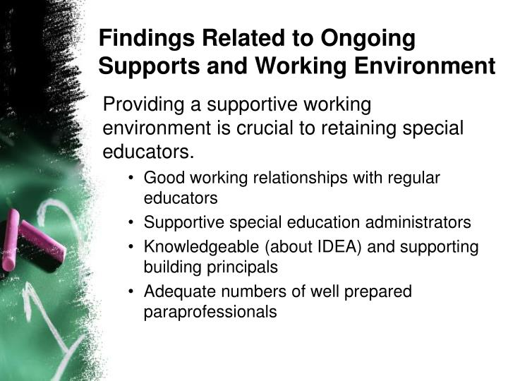 Findings Related to Ongoing Supports and Working Environment