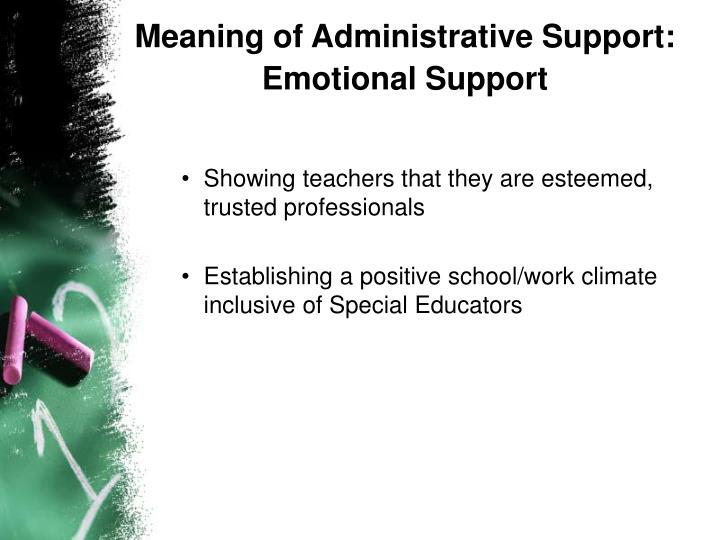 Meaning of Administrative Support: Emotional Support