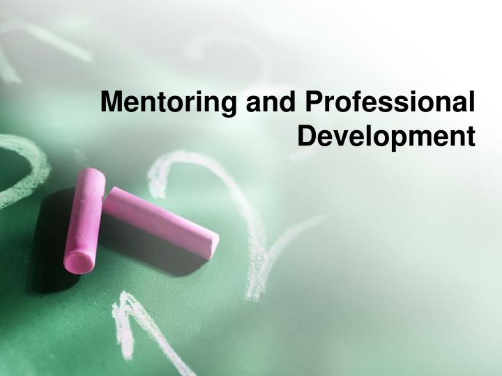Mentoring and Professional Development