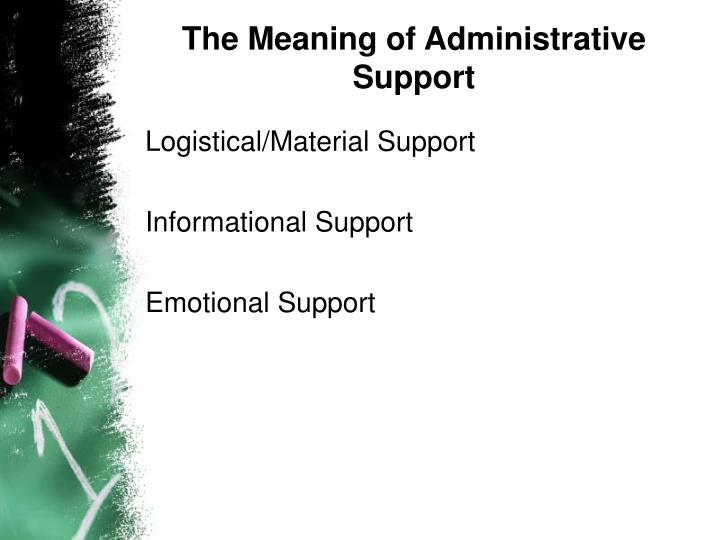 The Meaning of Administrative Support