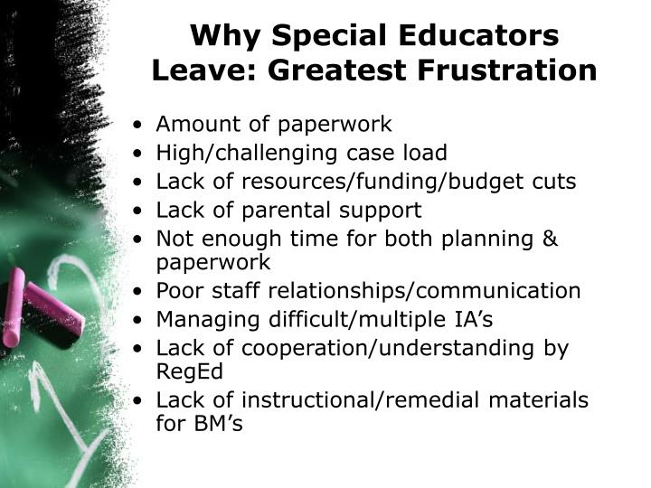 Why Special Educators Leave: Greatest Frustration