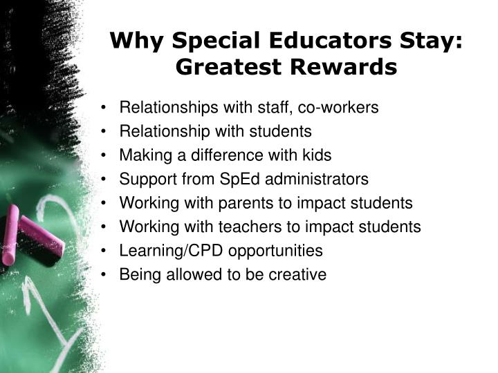 Why Special Educators Stay: Greatest Rewards