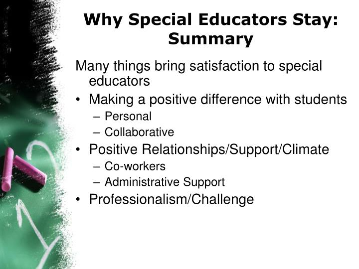 Why Special Educators Stay: Summary