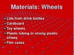 materials wheels