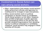 involvement in social action can vary among social workers