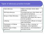 types of advocacy practice include