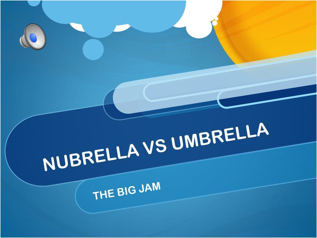 NUBRELLA VS UMBRELLA
