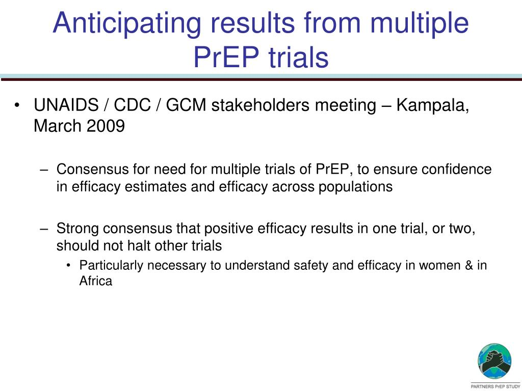 Anticipating results from multiple PrEP trials
