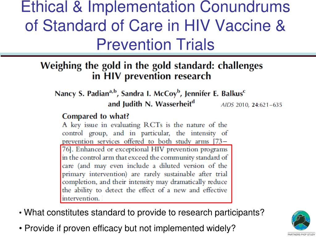 Ethical & Implementation Conundrums of Standard of Care in HIV Vaccine & Prevention Trials