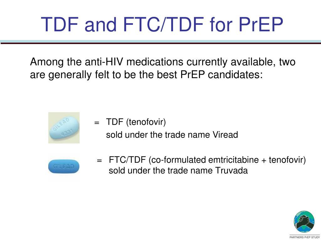 TDF and FTC/TDF for PrEP