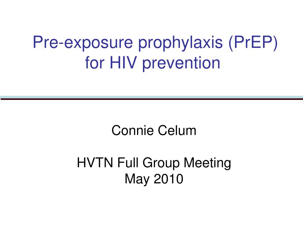 Pre-exposure prophylaxis (PrEP) for HIV prevention