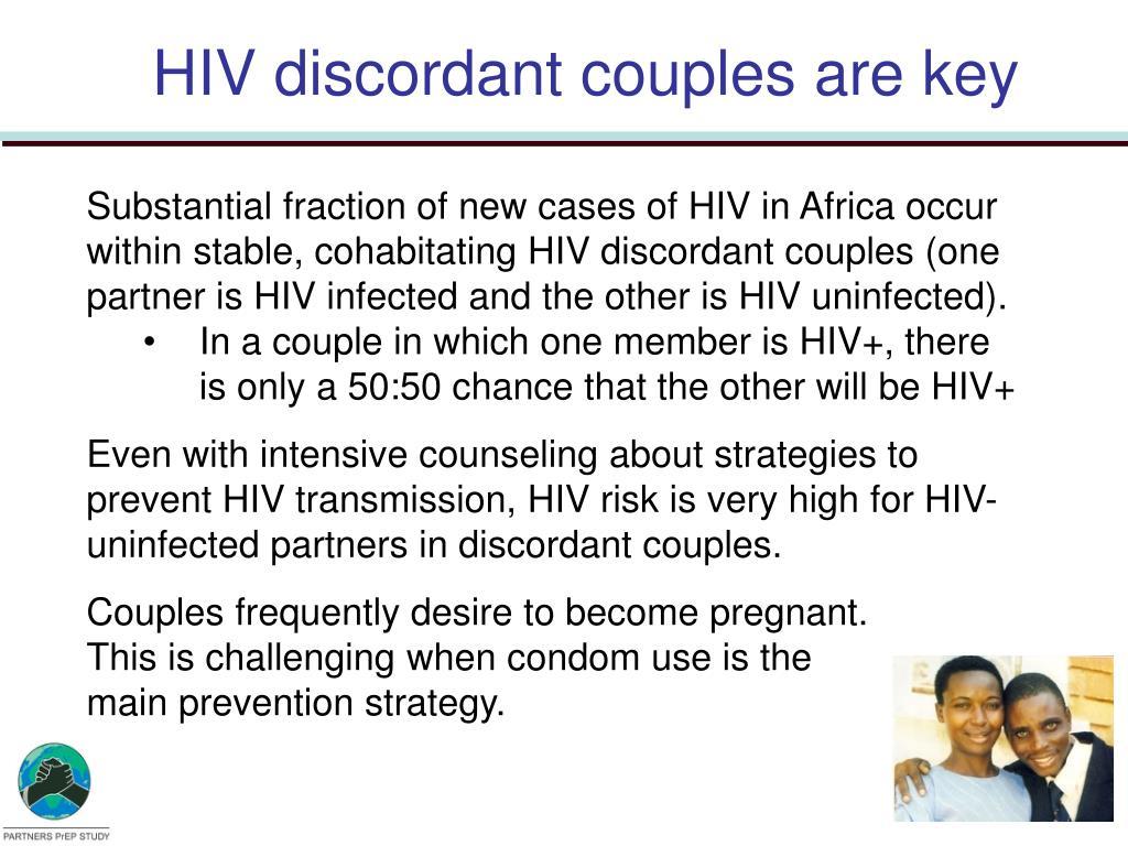 HIV discordant couples are key