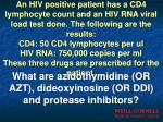what are azidothymidine or azt dideoxyinosine or ddi and protease inhibitors