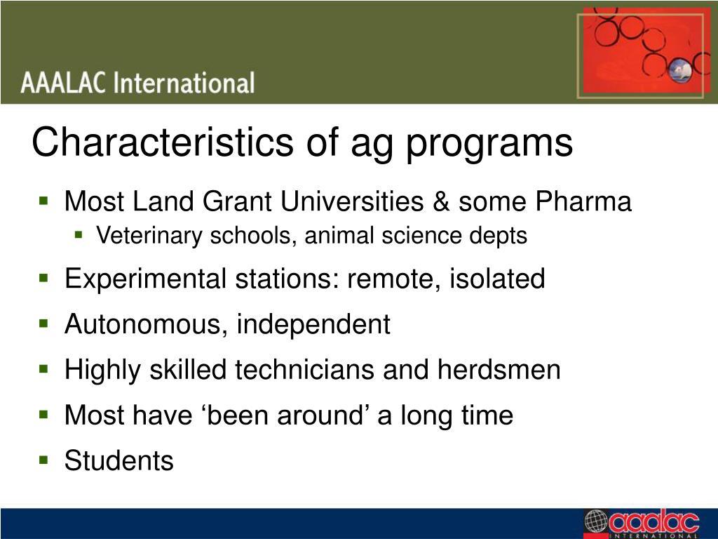 Characteristics of ag programs