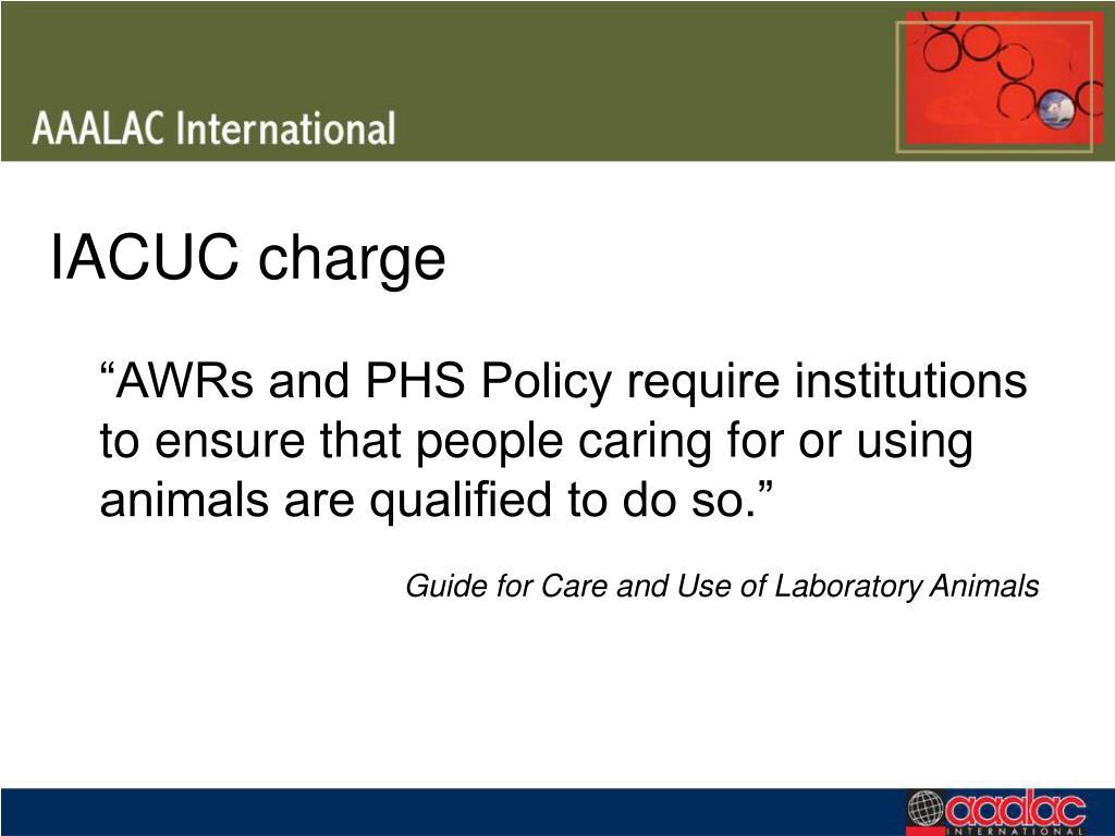 IACUC charge