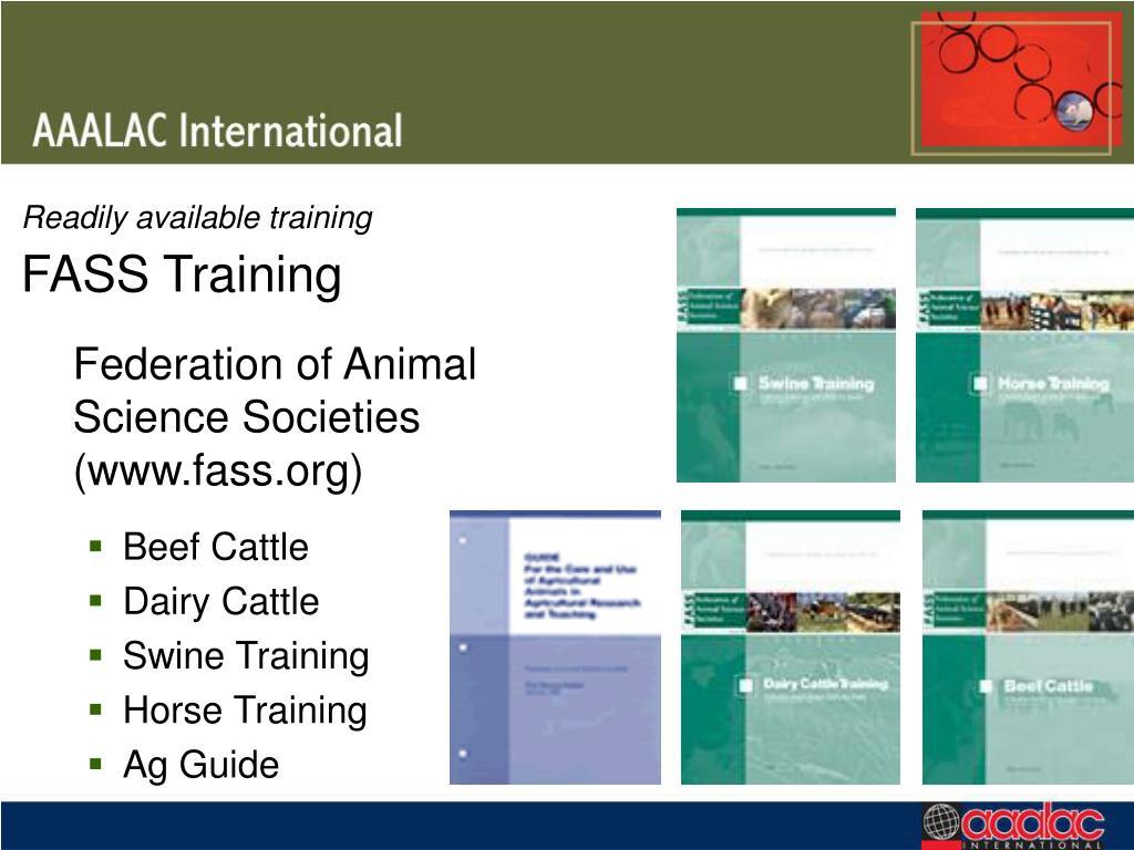 Readily available training