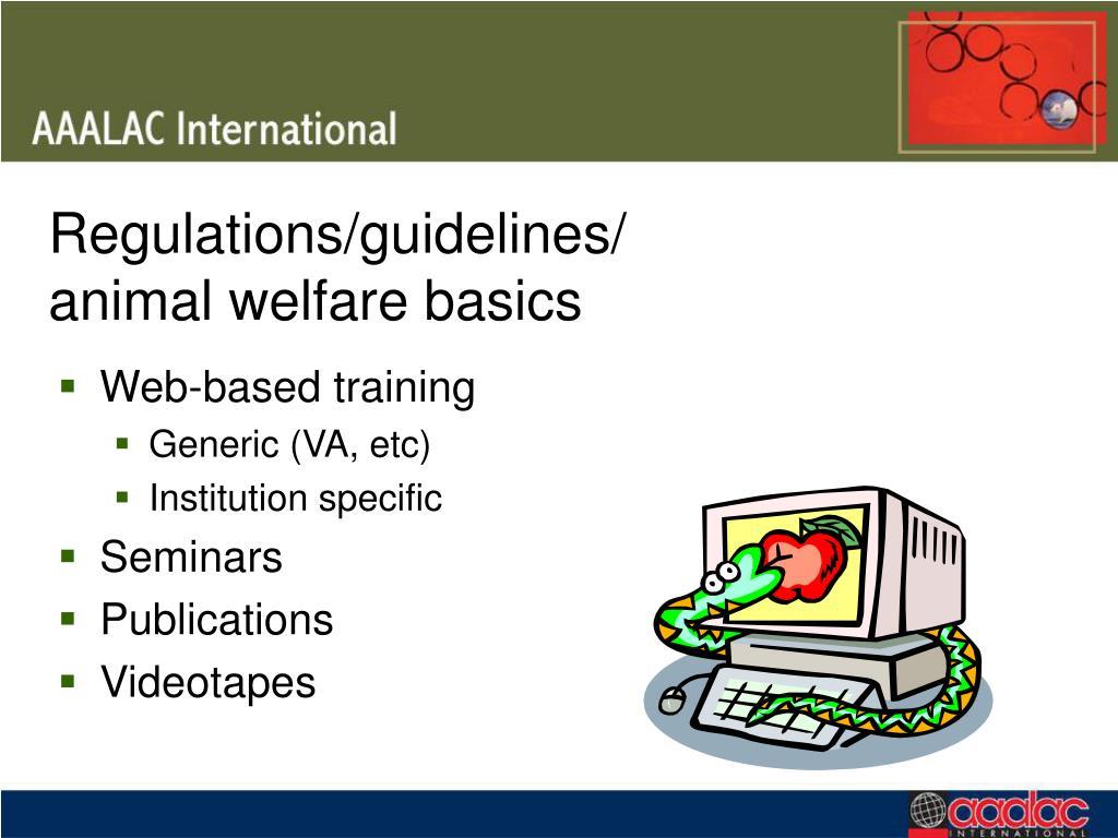 Regulations/guidelines/