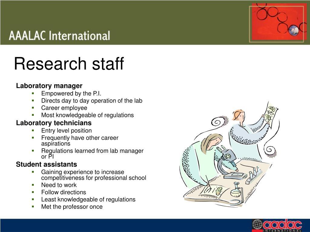 Research staff