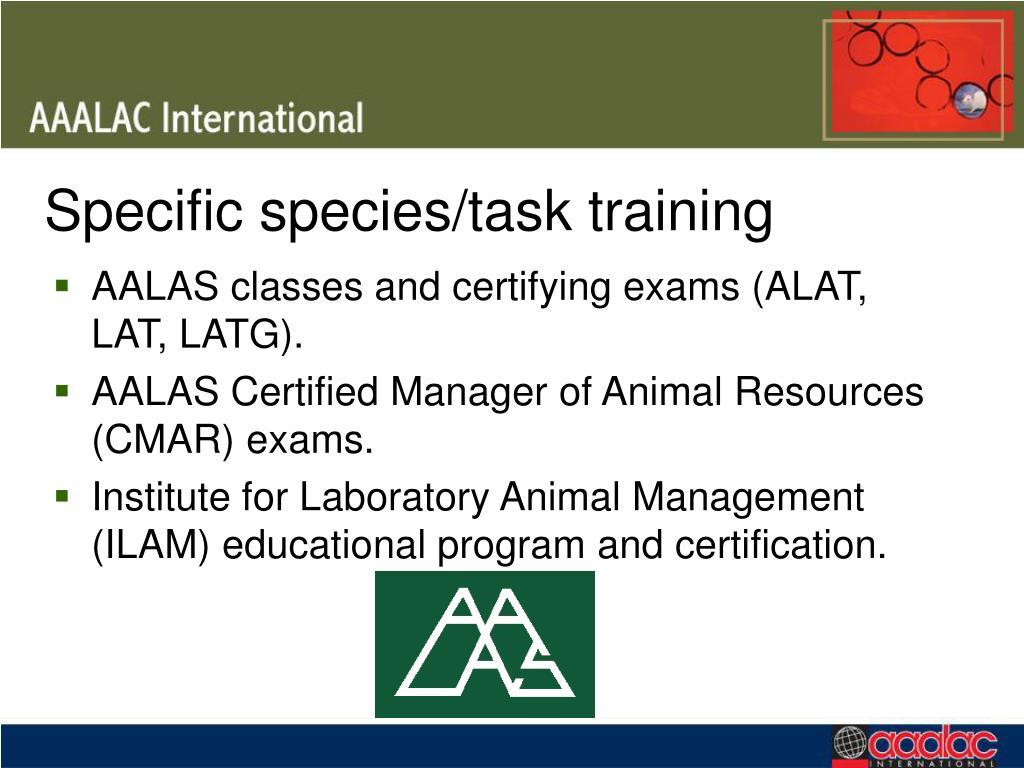 Specific species/task training